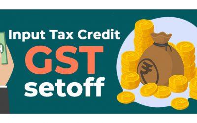 Input Tax Credit (GST Setoff)