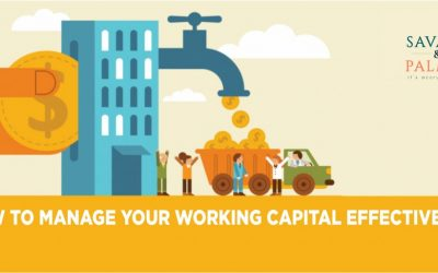 How To Effectively Manage Your Working Capital