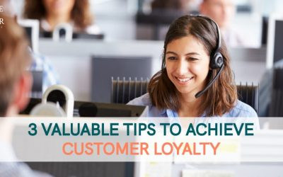 3 Valuable Tips To Improve Customer Loyalty