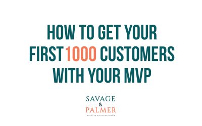 The Best Approach To Getting Your First 1000 Customers