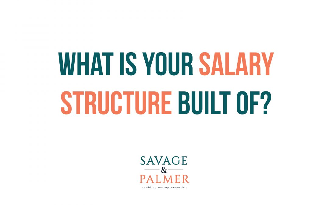 What Is Your Salary Structure Built Of?