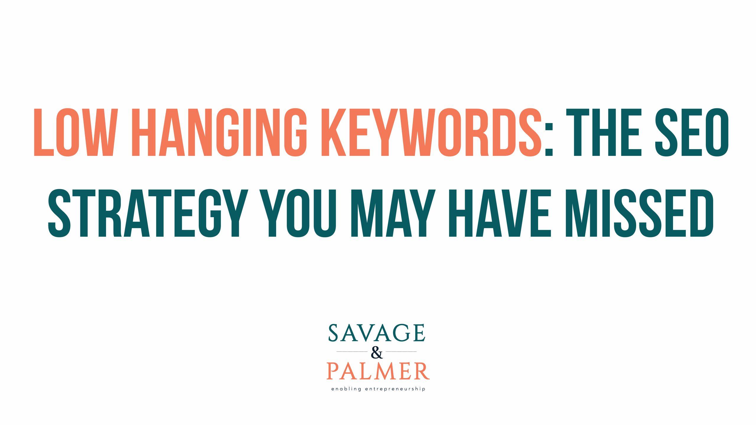 low hanging fruit keywords