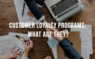 Customer Loyalty Programs: What Are They?