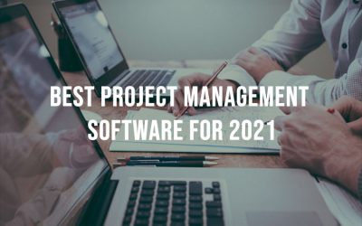 Best Project Management Software For 2021