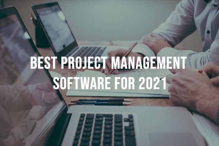 Project Management Software 2021